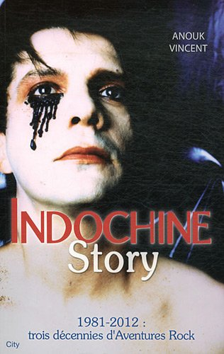Indochine story