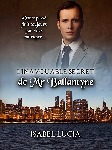 L'inavouable secret de Mr Ballantyne (French Edition)