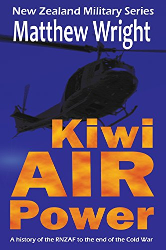 kiwi-air-power-a-history-of-the-rnzaf-to-the-end-of-the-cold-war