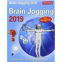 Brain Jogging - Kalender 2019: Gedächtnis, Konzentration, Logik