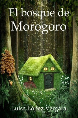 El bosque de Morogoro par Luisa López Vergara