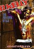 R. Kelly - The Pied Piper of R&B - R. Kelly