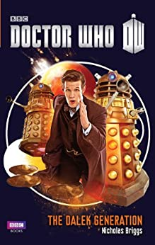 Doctor Who: The Dalek Generation by [Briggs, Nicholas]