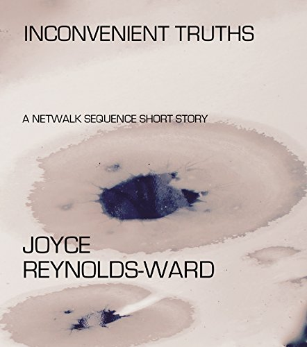 inconvenient-truths-a-netwalk-sequence-short-story-english-edition
