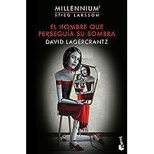El hombre que perseguía su sombra (Millennium 5): Serie Millennium 5