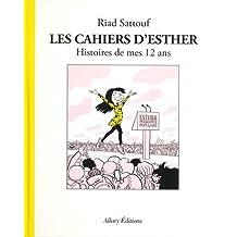 Les Cahiers d'Esther - tome 3 Histoires de mes 12 ans (03)