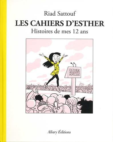 Les Cahiers d'Esther - tome 3 Histoires de mes 12 ans (03) par Riad Sattouf