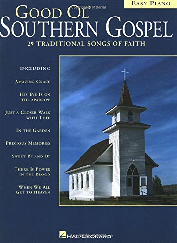 Good Ol' Southern Gospel: Easy - Gospel Piano Southern