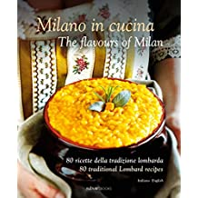 Milano in Cucina: The Flavours of Milan