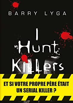 I Hunt Killers (MsK) par [Lyga, Barry]