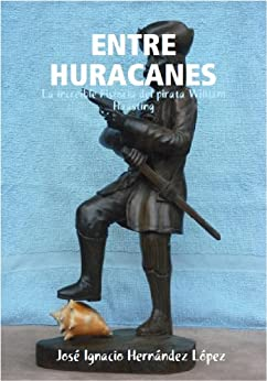 ENTRE HURACANES (1 nº 4) de [Jose Ignacio Hernández Lopez]