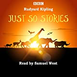 Just So Stories: Samuel West reads a selection of Just So Stories