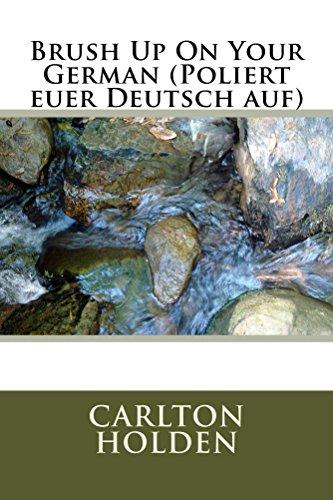 brush-up-on-your-german-poliert-euer-deutsch-auf-english-edition