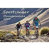 Sportzauber Mountainbike · DIN A4 · Premium Kalender 2019 · Sport · Fahrrad · Trekking · Sattel · Ausrüstung · Gipfel · Gebirge · alpin · Edition Seelenzauber