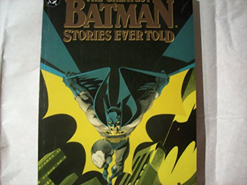 The Greatest Batman Stories Ever Told: 2 by Bob Kane (1-Jul-1988) Paperback