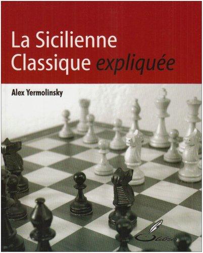 La Sicilienne classique expliquée