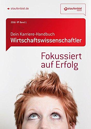 Staufenbiel Institut Gmbh Dein Karriere-Handbuch Wirtschaftswissenschaftler