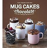 Mug Cakes chocolate. Listos en 2 minutos de microondas (Gastronomía)