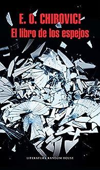 El libro de los espejos par E.O. Chirovici