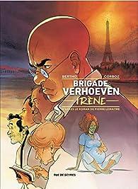 Brigade Verhoeven - Irène par Pierre Lemaitre