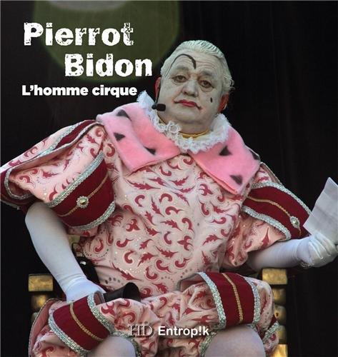 Pierrot bidon l'homme cirque