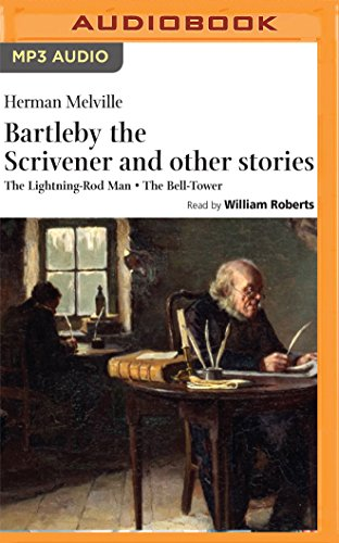 Bartleby the Scrivener and Other Stories: The Lightning-Rod Man / The Bell-Tower