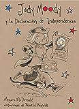 Judy Moody Y La Declaracion de Independencia / Judy Moody Declares Independence