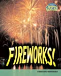 Fireworks (Physical Processes and Mat...