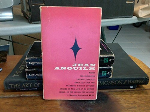 Jean Anouilh: Seven Plays. Vol 3 by Jean Anouilh (1967-01-01)