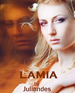 Lamia (English Edition) von [Juliandes]