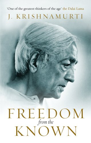 Freedom From The Known (Paperback) Freedom From The Known - J Krishnamurthi
