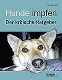 Hunde impfen Der Kritische Ratgeber