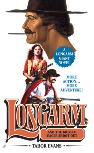 longarm-and-the-golden-eagle-shoot-out-longarm-giant