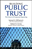 Building Public Trust: The Future of Corporate Reporting (Finance & Investments)