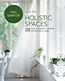 Holistic Spaces: 108 ways to create a mindful and peaceful home: FREE SAMPLE