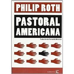 Pastoral Americana (Narrativa K) Premio Pulitzer 1998