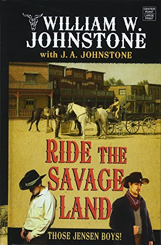 Ride the Savage Land (Those Jensen Boys!)