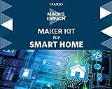 FRANZIS Mach's einfach: Maker Kit für Smart Home | der perfekte Einstieg in die Hausautomatisierung