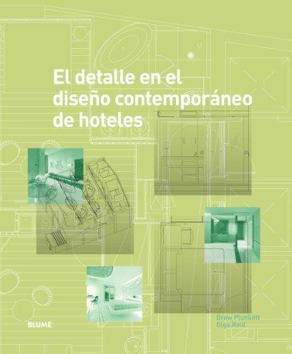 El detalle en el diseño contemporáneo de hoteles