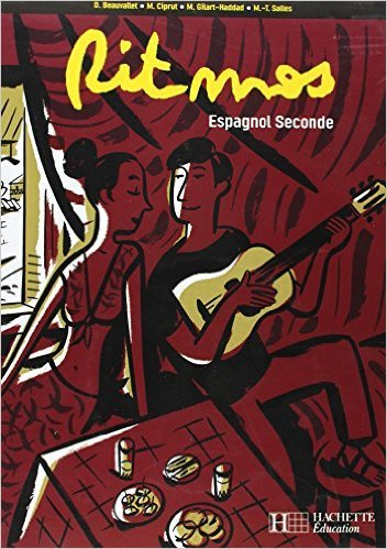 Espagnol 2e Ritmos (Espagnol) de Dolors Beauvallet,Maria Ciprut,Monica Gilart-Haddad ( 28 avril 2004 )