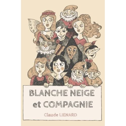 Blanche Neige et Compagnie