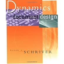 Dynamics in Document Design: Creating Texts for Readers (Wiley Technical Communication Library) by Karen A. Schriver (1997-01-30)