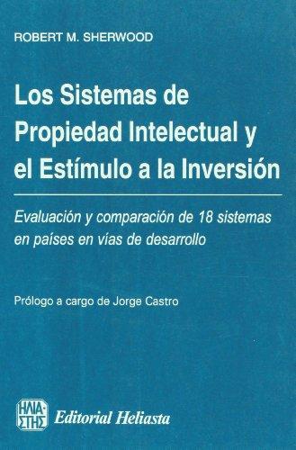 Descargar Libro Sistemas de Propiedad Intelectual de Robert M. Sherwood