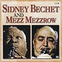 Sidney Bechet And Mezz Mezzrow