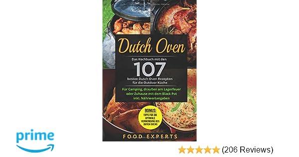 Camping Kochbuch Outdoorküche : Dutch oven: das kochbuch mit den 107 besten dutch oven rezepten für