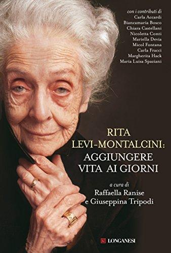 Rita Levi-Montalcini: aggiungere vita ai giorni (Il Cammeo)