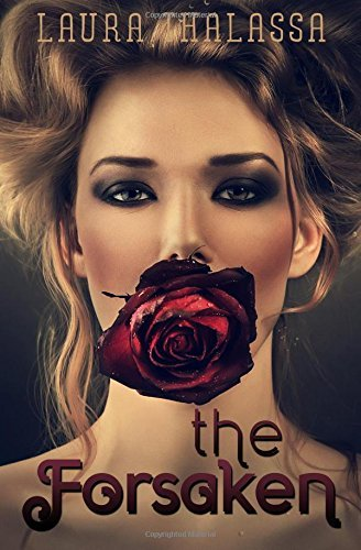 The Forsaken: Volume 4 (The Unearthly) by Laura Thalassa (2015-03-09)