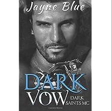 Dark Vow (Dark Saints MC, Band 1)