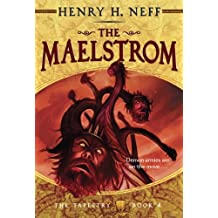 The Maelstrom: Book Four of The Tapestry (English Edition)