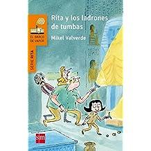 Rita y los ladrones de tumbas (El Barco de Vapor Naranja)